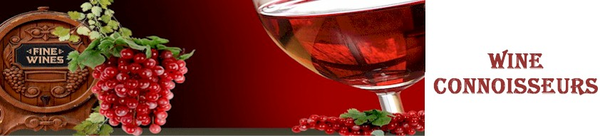 Welcome to wine connoisseurs information source on wine!